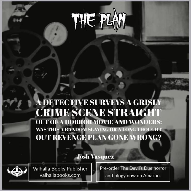 The Plan by Josh Vasquez